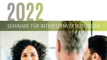 Seminare für Interessenvertretungen 2022
